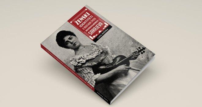 5dbac86e-458c-4b71-9a2c-7b820a0a0a78-knjiga-zenski-identiteti-u-muzickom-zivotu-austrougarskog-sarajeva-preview